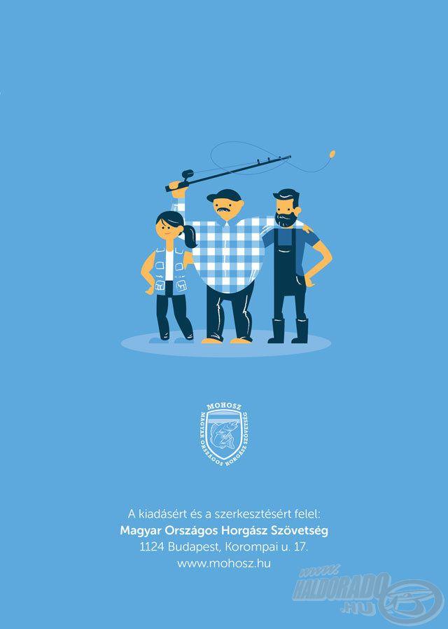 Érdemes figyelemmel kísérni a MOHOSZ információs kiadványait, mert a bevezetésig a horgászok és a horgász-szervezetek számára is számos tájékoztató és oktatási anyag, kisfilm készül, illetve a bevezetés indításától megkezdi majd működését a bárki által elérhető információs ügyfélszolgálat is