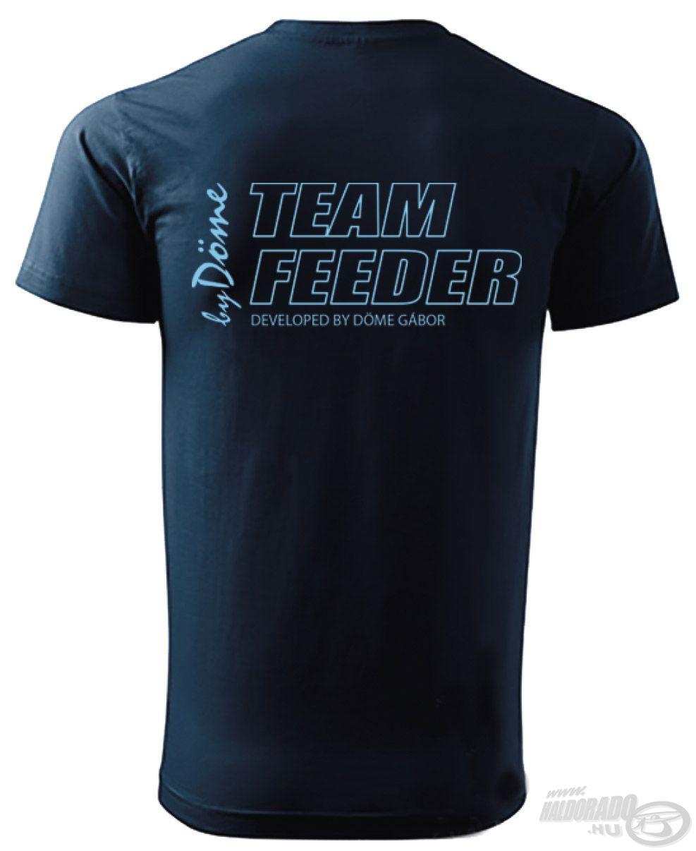 … valamint a hátoldalon egy nagy TEAM FEEDER logóval